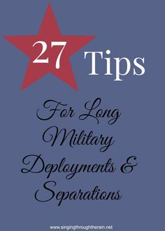 27 Tips for Long Military Deployments and Separations - Tips from 18 different military spouses! #milspouses #military #deployment