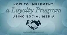 A loyalty program is an excellent way to gain audience insights while rewarding your most engaged fans. Here's how to run a social media loyalty programs.