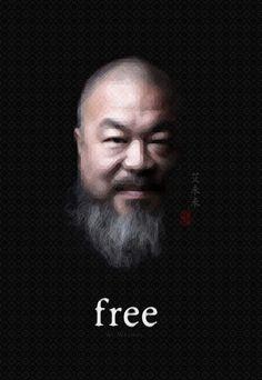 Free Ai WeiWei, Chinese Artist who was imprisoned for his Criticism on the Goverment  #freedom