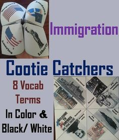 Immigration Cootie Catchers: are a great way for students to have fun while learning about Immigration in the United States. How to Play and Assembly Instructions are included.These cootie catchers contain the following vocabulary terms: Ellis Island, Steerage, Chinese Exclusion Act, Angle Island, Melting Pot, Jane Addams, Nativism, Hull HouseThese cootie catchers come in color and black & white, and also come with a version where students can add their own definitions.