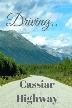 Tips for Driving the Cassiar Highway. This rugged, scenic road in norther British Columbia is a fun addition to an Alaska Highway road trip. Wildlife, lakes, provincial parks, the pristine Stikine River, there's plenty to do and see so take your time. Our tips will help you plan the trip.
