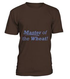 Master of the Wheat  #gift #idea #shirt #image #funny #job #new #best #top #hot #engineer