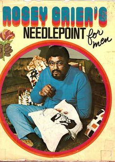 Rosey Grier's Needlepoint For Men. Former NFL player Rosey Grier like needlepoint. He wrote a book about it in Kung Fu, Hobbies For Men, Bizarre, Labor, Football Players, Giants Football, Football Humor, Needlepoint, Needlework
