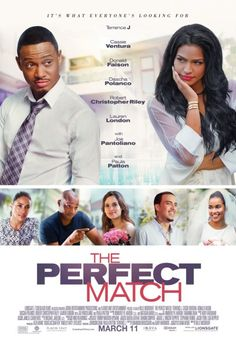 The Perfect Match - July 5 2016 Not great but not bad either. It was entertaining.