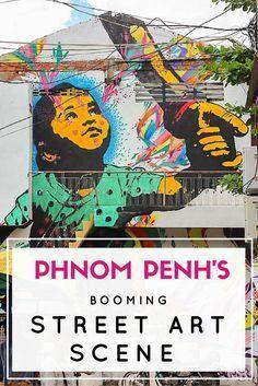 Phnom Penh's Booming Street Art Scene Cambodia Travel, Vietnam Travel, Asia Travel, Cambodia Itinerary, Angkor Vat, Angkor Temple, Best Street Art, Amazing Street Art, Siem Reap