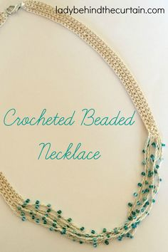 Crocheted Beaded Necklace Pattern | I'm obsessed with crocheting jewelry! It's so easy. I love how lightweight they are; comfortable to wear all day long. Once you make one piece, you won't want to stop!