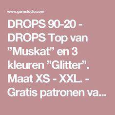 """DROPS 90-20 - DROPS Top van """"Muskat"""" en 3 kleuren """"Glitter"""". Maat XS - XXL. - Gratis patronen van DROPS Design"""