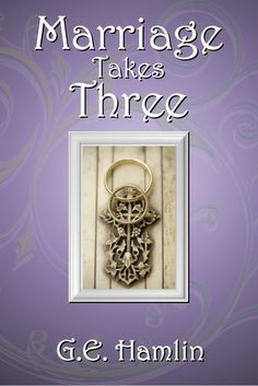 Read reviews for debut novel, Marriage Takes Three.