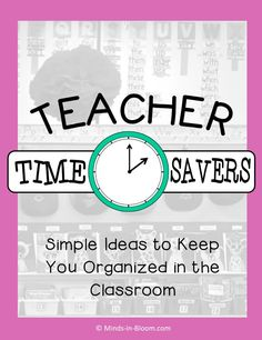 Lots of quick and easy ideas to save you time and energy! Plus, grab a print & go FREEBIE for early finishers (Minds In Bloom). http://whimsyworkshop.blogspot.ca/