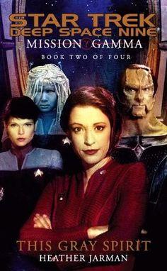 Star Trek DS9 Mission Gamma Book II This Gray Spirit