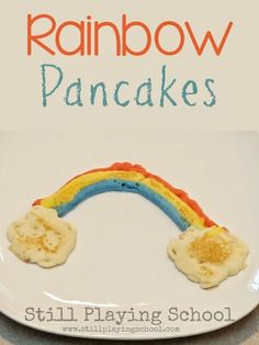 Rainbow Pancakes from Still Playing School