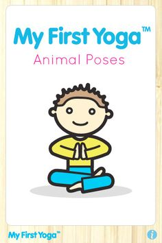 My First Yoga - Animal Poses For Kids  ($0.00) These kids yoga flash cards use vibrant illustrations and child friendly narration to lead users through a series of easy to follow animal yoga poses. Learn to become a strong dog, quiet turtle and proud lion- stretching mind and body to improve focus, balance and concentration