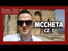 Mccheta i Tbilisi - Tamada-Tour.com.pl Odc. 3 - YouTube