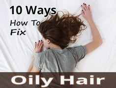 10 Ways How To Fix Oily Hair - More Than Lifestyle - - 10 Ways How To Fix Oily Hair Oily hair can be a tricky thing to deal with and sometimes, your efforts to fix the problem will only make it worse. An oily sc. Oily Hair Shampoo, Best Dry Shampoo, Oily Scalp, Best Hair Serum, Hair Treatment At Home, Best Hair Conditioner, Greasy Hair Hairstyles, Long Hair Tips, Essential Oils For Hair