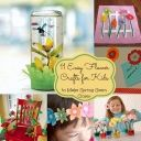 11 Easy and Fun Flower Crafts For Kids