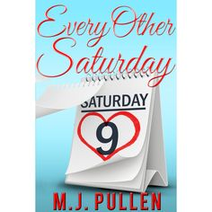 I truly enjoyed this book, the romance feels so real. Every Other Saturday by M.J. Pullen From romantic comedy author M.J. Pullen comes a unique story about finding help when you need it most, and love where you expect it least...