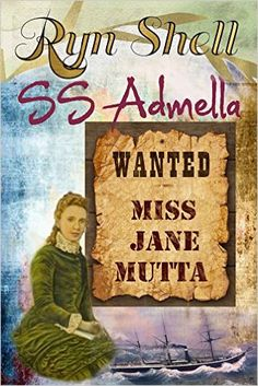 SS Admella (WANTED: Miss Jane Mutta Book 2) - Kindle edition by Ryn Shell, Kathy Shell. Mystery, Thriller & Suspense Kindle eBooks @ Amazon.com.