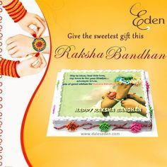 Give the sweetest gift this Raksha Bandhan order online@ Dale's Eden Cake Shop