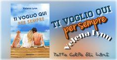 """Segnalazione Made in Italy ——–>> """"Ti voglio qui per sempre"""" di Velena Lynn"""