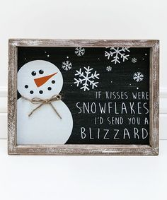 Look what I found on #zulily! 'Kisses Were Snowflakes' Wood Sign #zulilyfinds