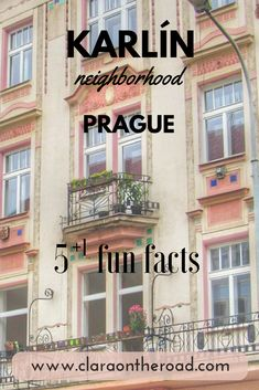 Prague -  Find out 5 fun facts about Karliín neighborhood claraontheroad.com