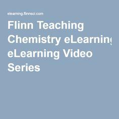 Flinn Teaching Chemistry eLearning Video Series