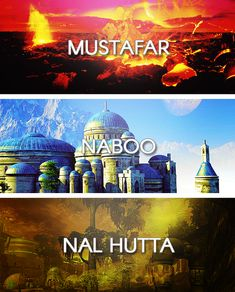 Worlds of the Star Wars Universe: Mustafar - Naboo - Nal Hutta Star Wars Meme, Star Wars Facts, Star Wars Quotes, Star Wars Film, Star Trek, Star Wars Planets, Star Wars Personajes, Star Wars Wallpaper, The Force Is Strong