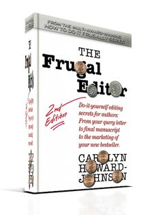 This is the new 2nd edition of The Frugal Editor, the e-book version. I'll soon have the paperback out, too! (-: