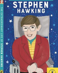 The Extraordinary Life of Stephen Hawking Buch versandkostenfrei Stephen Hawking Buch, What Happens If You, Shit Happens, Ordinary Lives, Throw A Party, Summer Kids, Childrens Books, The Book, Projects