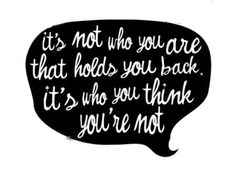 it's not who you are