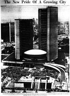 Toronto's new City Hall opened on September 13, 1965.  Source: the Telegram, September 14, 1965
