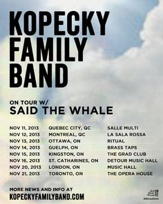 Kopecky Family Band on tour with Said The Whale Bands On Tour, Quebec City, Live Music, Whale, Tours, Sayings, Whales, Lyrics, Quebec