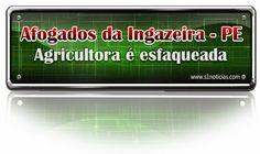 Agricultora é esfaqueada em Afogados da Ingazeira - PE | S1 Notícias