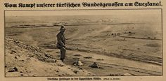 "German captions : "" From the battle of our Turkish allies on the Suez Canal, Turkish encampment in the Egyptian desert."