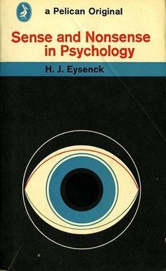 Sense and Nonsense in Psychology by james