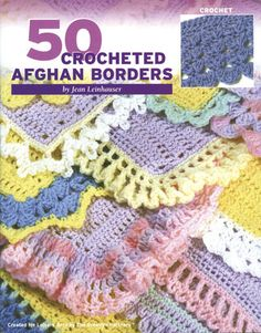 Leisure Arts-50 Crocheted Afghan Borders