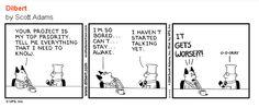 Top priority project - Dilbert.  :-)