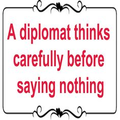 Amazing Offers And Deals: Saying about diplomat
