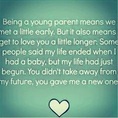 A Young Parent Pictures, Photos, and Images for Facebook, Tumblr, Pinterest, and Twitter