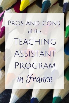 Pros and cons of the Teaching Assistant Program in France (TAPIF)