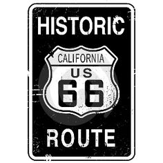 Historic Route 66 Sign - California
