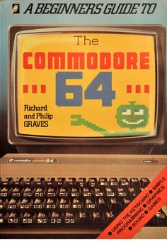 1980s - A Beginner's Guide to The Commodore 64 #homecomputers #computers