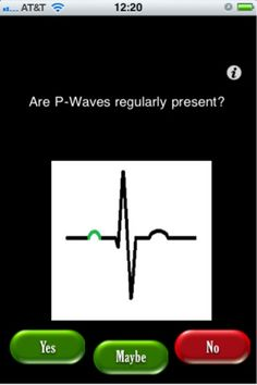 app ... it helps medic, nursing, medical, and PA students learn to interpret EKG rhythms, and is really neat!