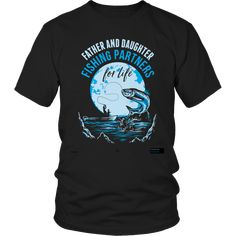 Father Daughter Fishing Partners T Shirt & Hoodie