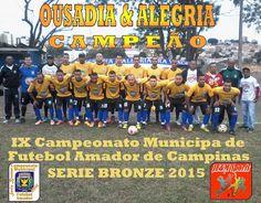 JE & M Eventos Esportivos: OUSADIA & ALEGRIA É CAMPEÃO DA SERIE BRONZE 2015.