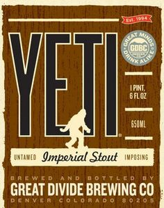 Great Divide Yeti Imperial Stout  see http://www.greatdivide.com/#/beer for image source.