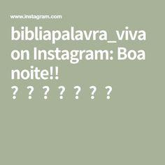 bibliapalavra_viva on Instagram: Boa noite!! ❤️🙏🏼❤️📖