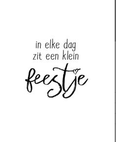 Please visit our website for Positive Quotes, Positive Vibes, Dutch Words, Party Quotes, Dutch Quotes, Words Of Wisdom Quotes, Inspirational Thoughts, Some Words, Best Quotes
