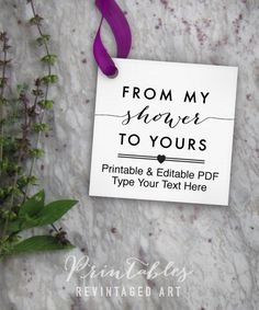 From My Shower to Yours Tags Printable Editable by RevintagedArt