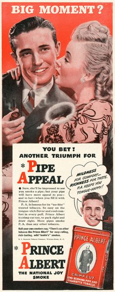Date: 1948 Brand: Prince Albert Manufacturer: R. J. Reynolds Tobacco Company Campaign: Pipes Theme: Cigars & Pipes